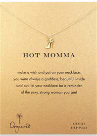 Dogeared - Hot Momma Reminder Necklace w Gold Dipped High Heel Charm
